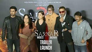 Sarkar 3 trailer launch UNCUT | Full event | Amitabh Bachchan, Jackie Shroff, Yami Gautam, Amit Sadh