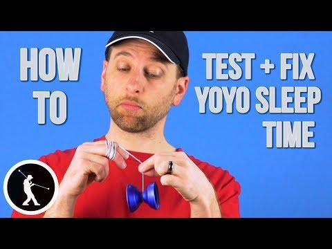 Why Won't My Yoyo Sleep Longer? How to Test and Fix your Yoyo Spin Time
