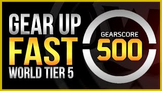 The Division 2 | Fastest Way To Gear Score 500 - World Tier 5