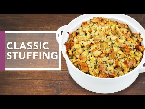 Classic Stuffing Recipe | Holiday Dinner Recipes
