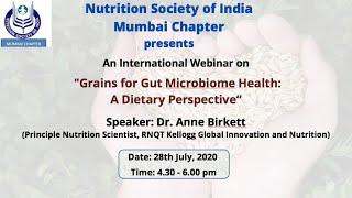 "International Webinar ""Grains for Gut Microbiome Health: A Dietary Perspective"", NSI Mumbai Chapter."