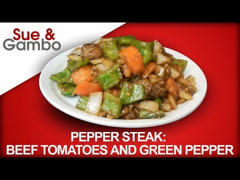 Chinese Pepper Steak Recipe / Beef Tomatoes, Onions and Green Pepper