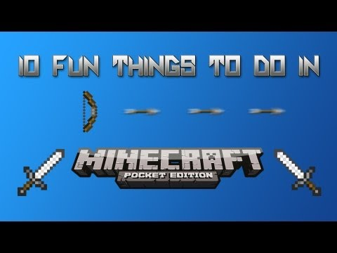 10 Fun Things to Do in Minecraft Pocket Edition