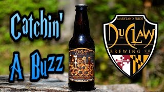 DuClaw Brewing Hell on Wood - Catchin