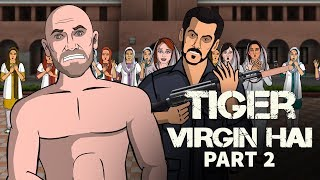 Tiger Zinda Hai Spoof Part 2 || Shudh Desi Endings