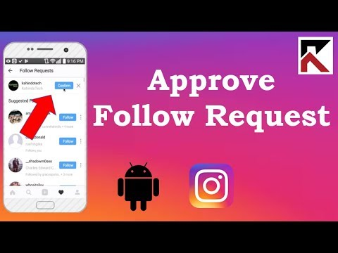 How To Approve A follow Request Instagram Android 2018