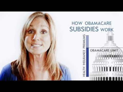 How do the Obamacare subsidies or premium tax credits work?
