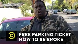 Free Parking Ticket - How to Be Broke