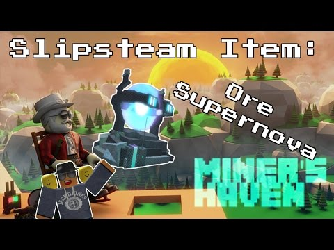 Miners Haven Slipstream item: Ore Supernova (review)