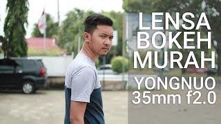 Review Lensa Yongnuo 35mm F2.0