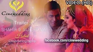 Shahir & Suchona's Holud Trailer | Cinewedding By Nabhan Zaman | Wedding Cinematography | Bangladesh