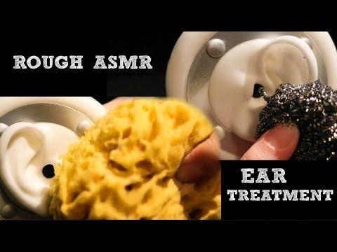 ROUGH ASMR EAR TREATMENT