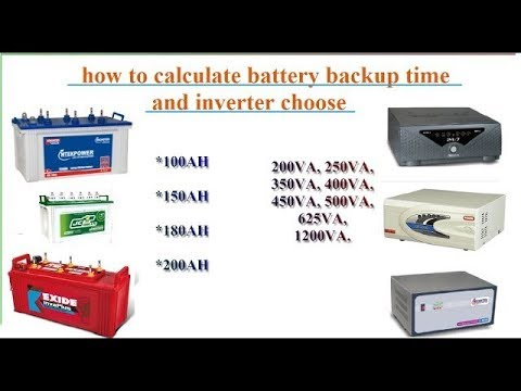 How to calculate battery backup time and choose an inverter ( part - 1 )