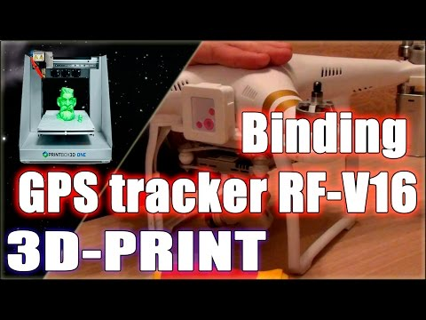 3D printed Binding GPS tracker RF V16 for DJI Phantom 3