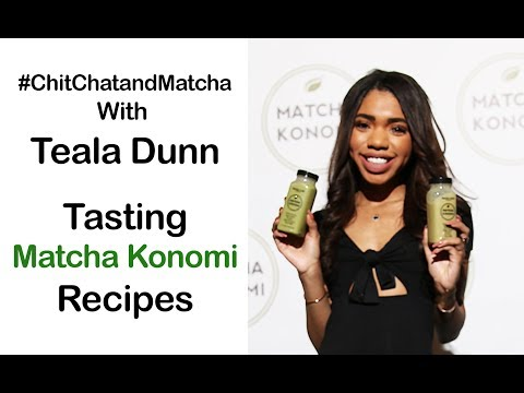 Chit Chat and Matcha with Teala Dunn