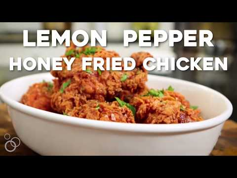 Lemon Pepper Honey Fried Chicken