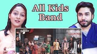 INDIANS react to Pyar Diyan Gallan | All Kids Band | NESCAFÉ Basement Season 5