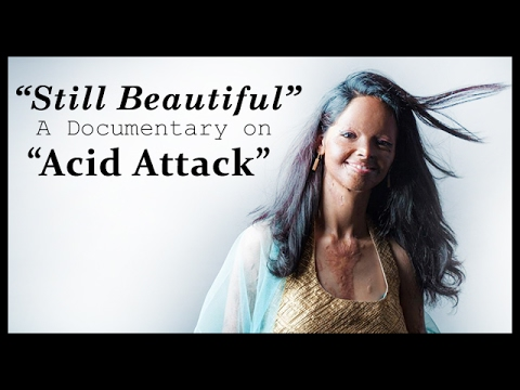 Still Beautuful : A Documentary on Acid Attack Survivors