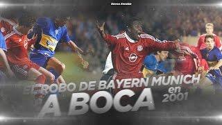 EL ROBO DE BAYERN MUNICH A BOCA (2001)