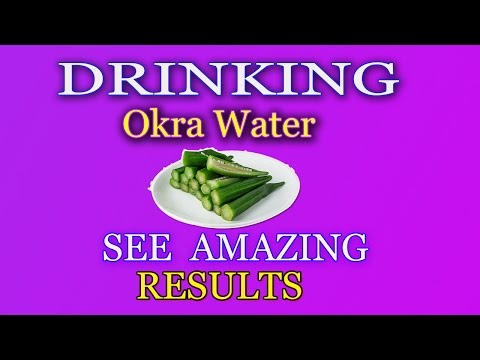 What happens with your body after drinking Okra Water Must Try!