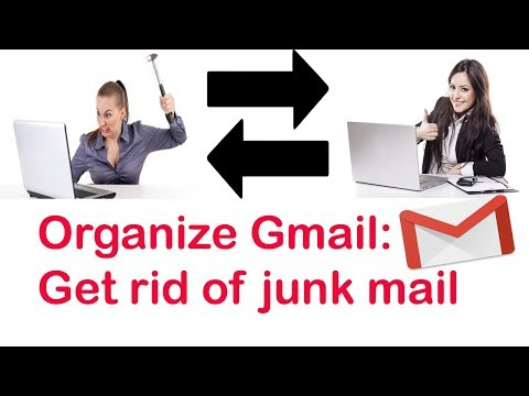 Organize Gmail: Get Rid of Junk Mails Just in Few Clicks | How to Organize Gmail | Email