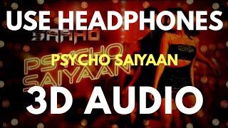 Psycho Saiyaan (3D AUDIO) | Virtual 3D Audio