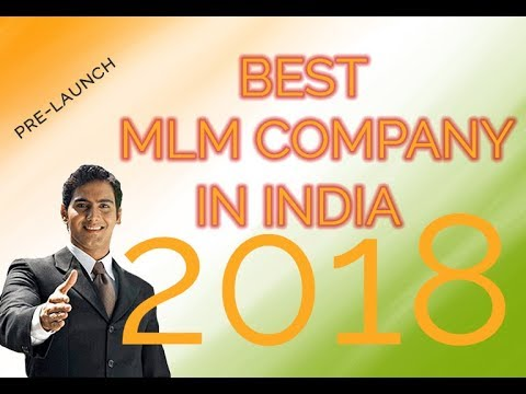 New MLM in India 2018 || Best MLM Plan to build successful business in India || नेटवर्क मार्केटिंग