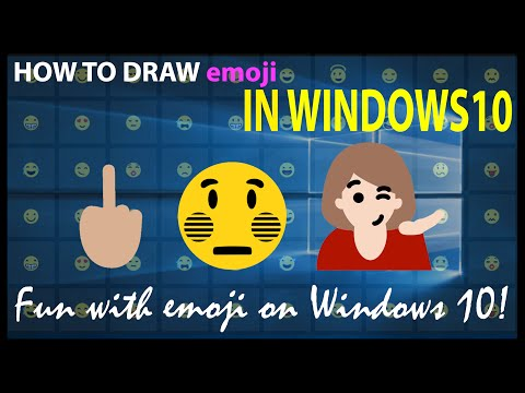 How draw Emoji / Smiley on Windows 10