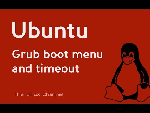 197 Ubuntu boot-time Grub boot menu and timeout
