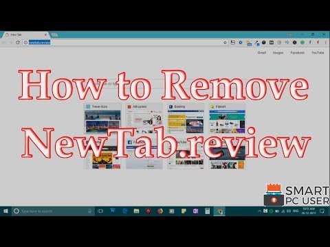 How to Remove NewTab.review from All Browsers (Chrome, Firefox, Edge, IE)