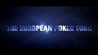 The European Poker Tour is Back! | EPT 2018