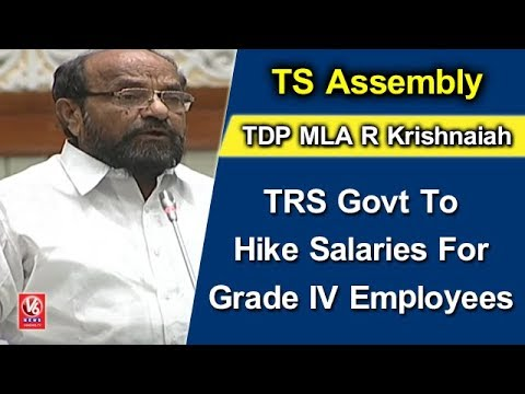 TDP MLA R Krishnaiah Demands TRS Govt To Hike Salaries For Grade IV Employees | TS Assembly | V6