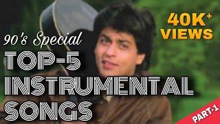 Top 5 Instrumental Song | 90s SRK Instrumental  Song | Dil To Pagal Hai Instrumental | SM Entertain