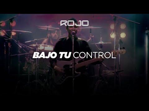 ROJO - Bajo Tu Control (Video Oficial - Rojo 10 Años DVD en vivo)