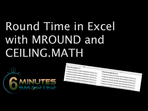 Round Time in Excel with MROUND and CEILING.MATH