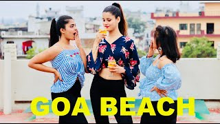 GOA BEACH - Tony Kakkar | Neha Kakkar | Dance Cover By Kanishka Talent Hub