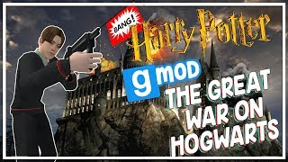 The Greatest War Hogwarts has Ever Seen! - Gmod Harry Potter RP