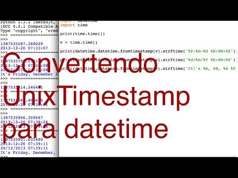 Convertendo Unix timestamp para datetime stamp