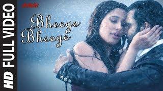 Bheege Bheege Full Video | AMAVAS | Sachiin J Joshi & Nargis Fakhri |  Ankit Tiwari