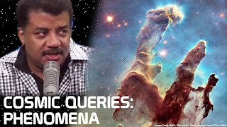 StarTalk Podcast: Cosmic Queries about Cosmic Phenomena, with Neil deGrasse Tyson and Godfrey