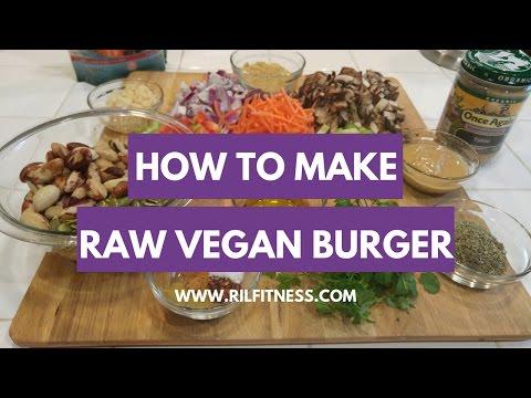 How to Make a Raw Vegan Burger | RIL TV