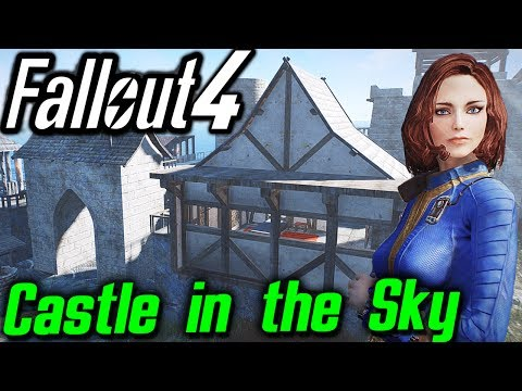 Fallout 4 Mods - Building Medieval Castle in the Sky (just chillin relaxing building with mods)