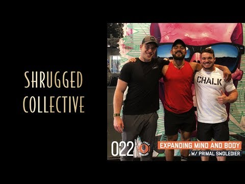Real Chalk — Expanding Mind and Body w/ Eric Leija, Primal Swoledier — 22