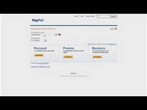 PayPal Accounts : How to Get a PayPal Account
