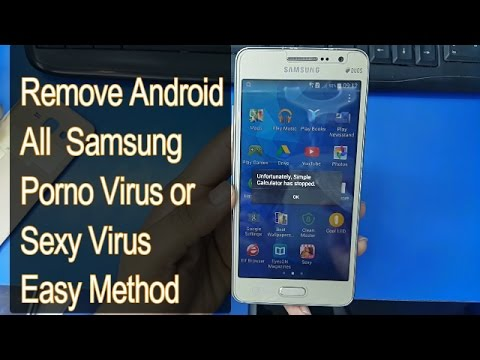 Remove Android  Galaxy Porno Virus or Sexy Virus  Unfortunately App has Stopped Fix