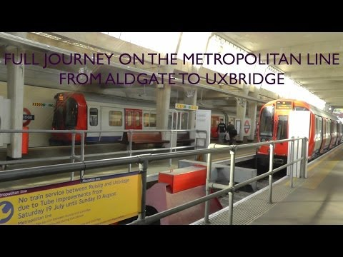 Full Journey On The Metropolitan Line From Aldgate to Uxbridge All Stations