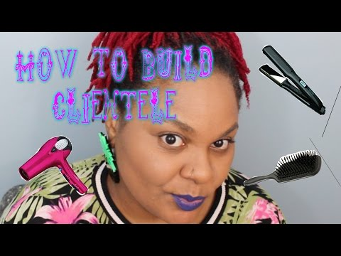 HAIRSTYLIST ADVICE | HOW TO GET MORE CLIENTS