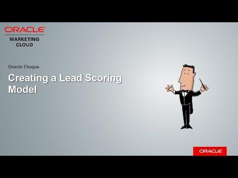 Oracle Eloqua - Creating a Lead Scoring Model