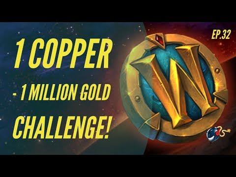 World of Warcraft Challenge |1 Copper - 1 Million GOLD! (Ep.32 - Silk Market!)