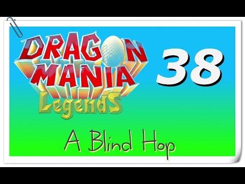 A Blind Hop - Dragon Mania Legends - Part 38